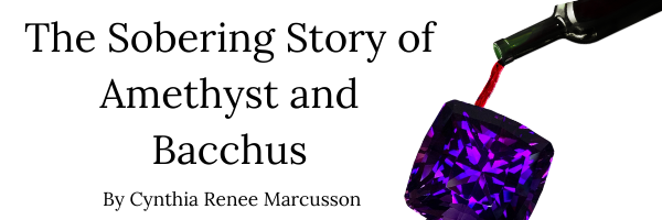 Title: The Sobering Story of Amethyst and Bacchus